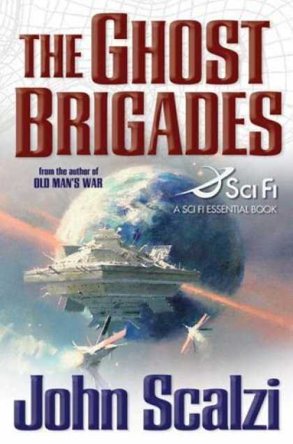 Bestsellers (2006) - The Ghost Brigades (Sci Fi Essential Books) by John Scalzi