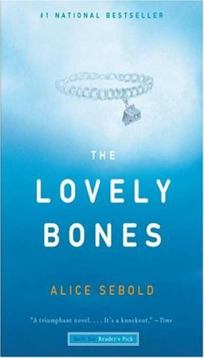 Bestsellers (2006) - The Lovely Bones by Alice Sebold