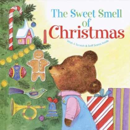 Bestsellers (2006) - The Sweet Smell of Christmas (Scented Storybook) by Patricia M. Scarry