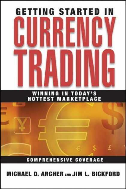 Bestsellers (2006) - Getting Started in Currency Trading: Winning in Todays Hottest Marketplace (Gett