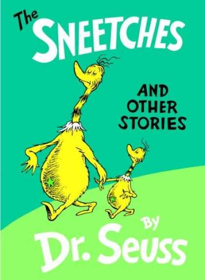 Bestsellers (2006) - The Sneetches and Other Stories (Classic Seuss) by Dr. Seuss