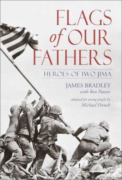 Bestsellers (2006) - Flags of Our Fathers : Heroes of Iwo Jima by James Bradley