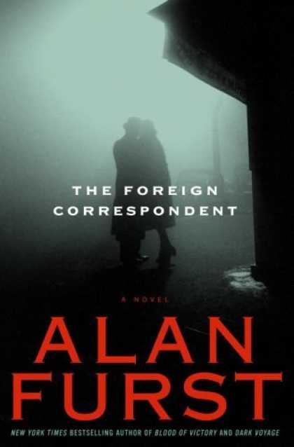 Bestsellers (2006) - The Foreign Correspondent: A Novel by Alan Furst
