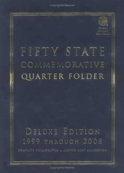 Bestsellers (2006) - Fifty State Commemorative Quarter Folder: Deluxe Edition 1999-2008 by Whitman Co