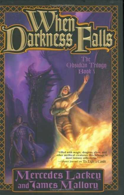 Bestsellers (2006) - When Darkness Falls (The Obsidian Trilogy, Book 3) by Mercedes Lackey