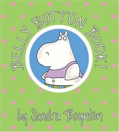 Bestsellers (2006) - Belly Button Book (Boynton on Board) by Sandra Boynton