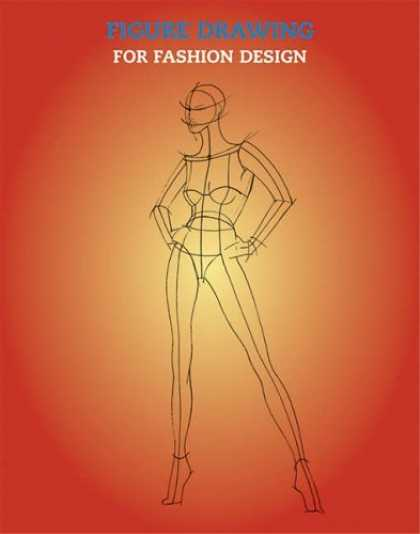 Bestsellers (2006) - Figure Drawing for Fashion Design by E. Drudi