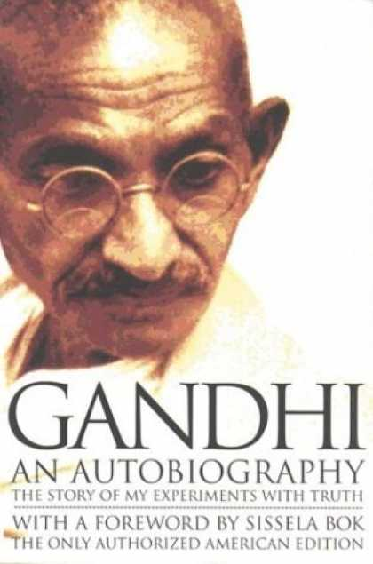 Bestsellers (2006) - Gandhi An Autobiography: The Story of My Experiments With Truth by M.K.Gandhi