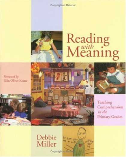 Bestsellers (2006) - Reading With Meaning: Teaching Comprehension in the Primary Grades by Debbie Mil