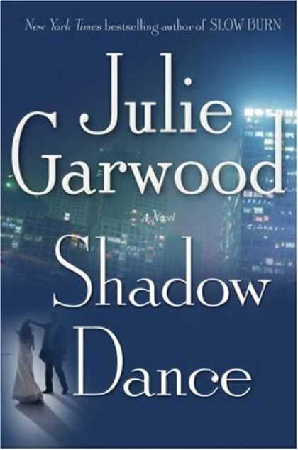 Bestsellers (2006) - Shadow Dance: A Novel by Julie Garwood