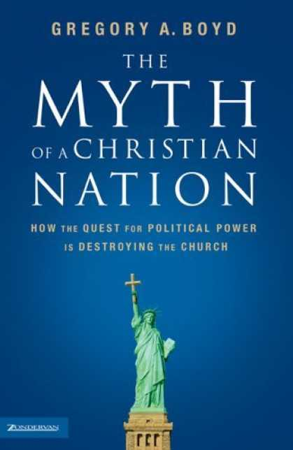 Bestsellers (2006) - The Myth of a Christian Nation: How the Quest for Political Power Is Destroying