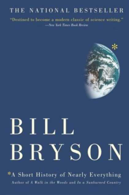 Bestsellers (2006) - A Short History of Nearly Everything by Bill Bryson
