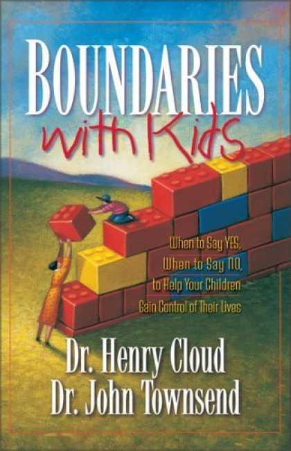 Bestsellers (2006) - Boundaries with Kids by Dr. Henry Cloud