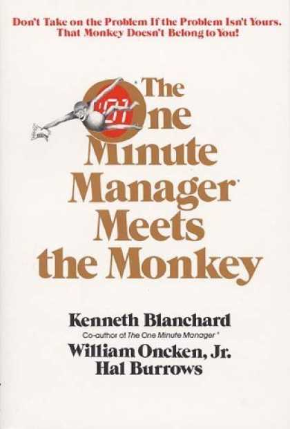 Bestsellers (2006) - The One Minute Manager Meets the Monkey by Kenneth H. Blanchard