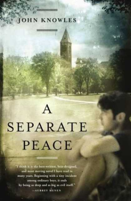 Bestsellers (2006) - A Separate Peace by John Knowles