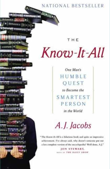 Bestsellers (2006) - The Know-It-All: One Man's Humble Quest to Become the Smartest Person in the Wor