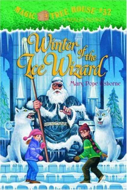 Bestsellers (2006) - Winter of the Ice Wizard (Magic Tree House 32) by Mary Pope Osborne