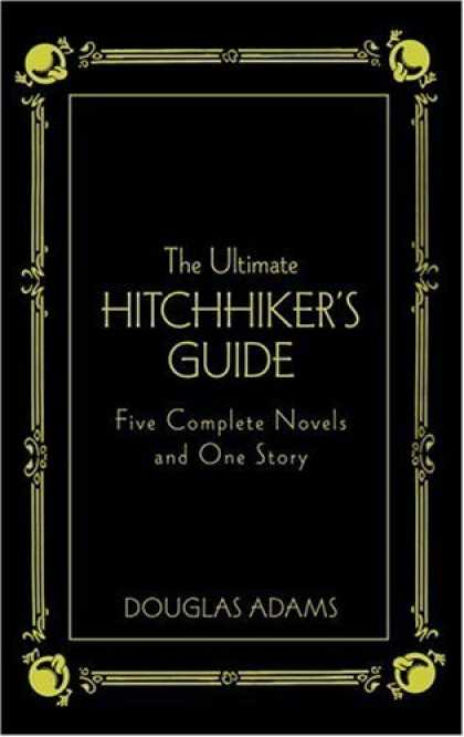 Bestsellers (2006) - The Ultimate Hitchhiker's Guide: Five Complete Novels and One Story (Deluxe Edit