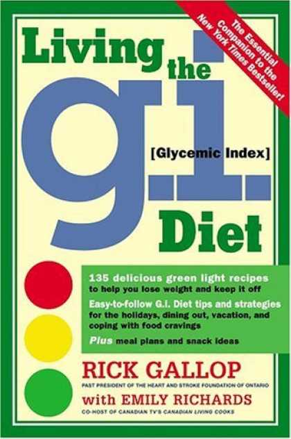 Bestsellers (2006) - Living the G.I. Diet by Rick Gallop