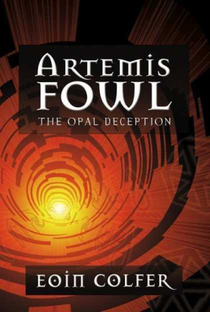 Bestsellers (2006) - The Opal Deception (Artemis Fowl, Book 4) by Eoin Colfer