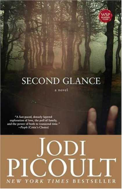 Bestsellers (2006) - Second Glance: A Novel by Jodi Picoult