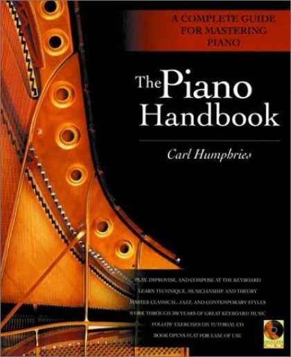 Bestsellers (2006) - The Piano Handbook: A Complete Guide for Mastering Piano by Carl Humphries