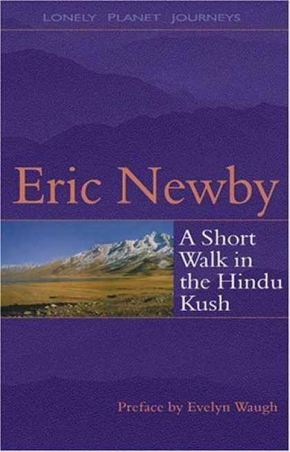 Bestsellers (2006) - A Short Walk in the Hindu Kush by Eric Newby