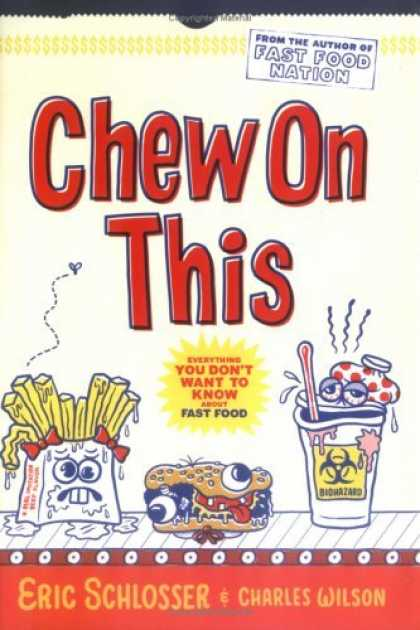 Fast Food Nation Book Cover : Chew on this bailey m