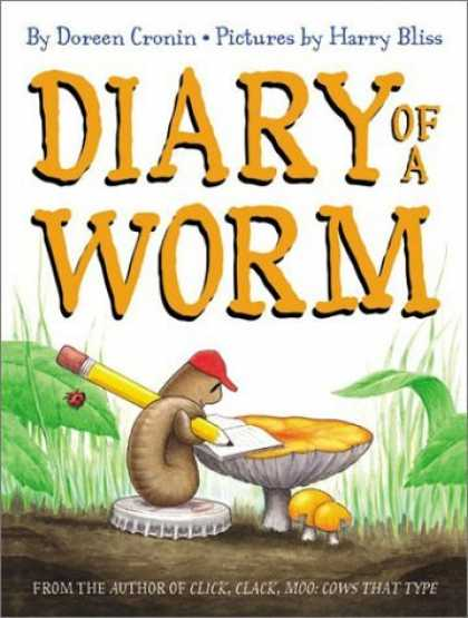 Bestsellers (2006) - Diary of a Worm by Doreen Cronin