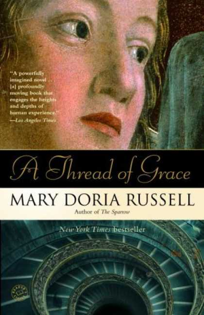 Bestsellers (2006) - A Thread of Grace by Mary Doria Russell