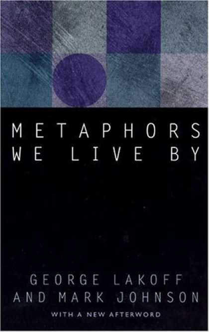Bestsellers (2006) - Metaphors We Live By by George Lakoff