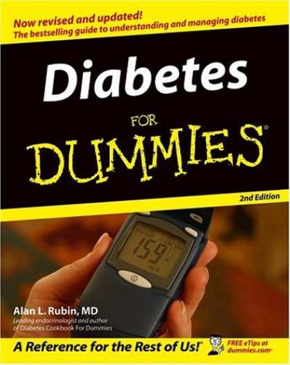 Bestsellers (2006) - Diabetes for Dummies by Alan L. MD Rubin