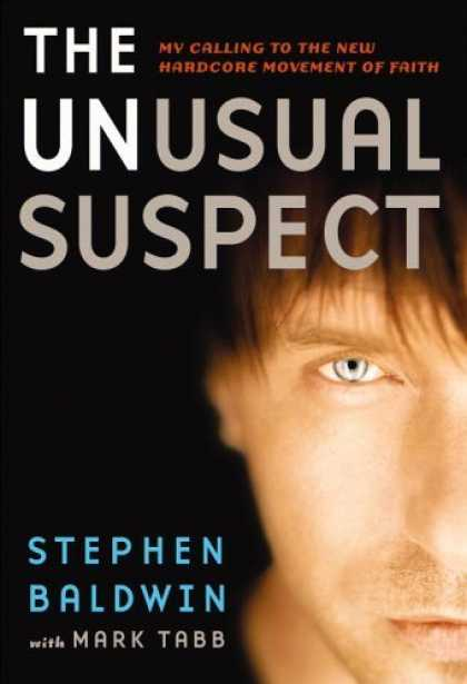 Bestsellers (2006) - The Unusual Suspect: My Calling to the New Hardcore Movement of Faith by Stephen