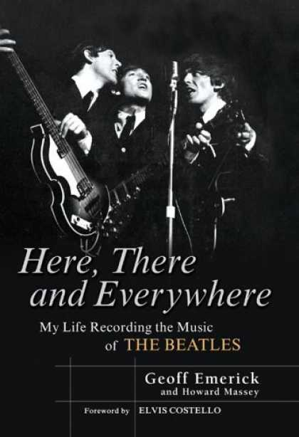 Bestsellers (2006) - Here, There and Everywhere: My Life Recording the Music of the Beatles by Geoff