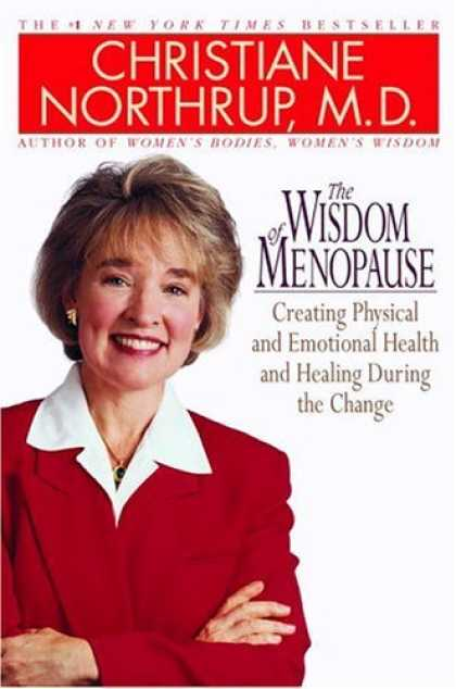 Bestsellers (2006) - The Wisdom of Menopause by Christiane Northrup