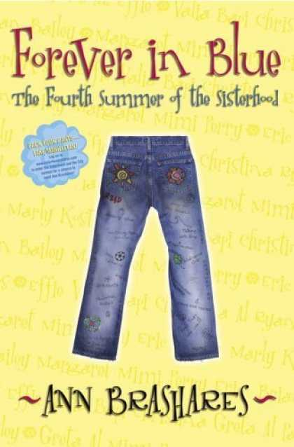 Bestsellers (2006) - Forever in Blue: The Fourth Summer of the Sisterhood (Sisterhood of Traveling Pa