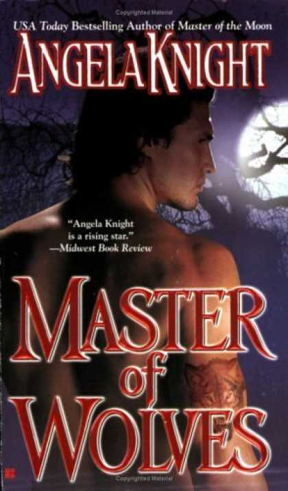 Bestsellers (2006) - Master of Wolves (Berkley Sensation) by Angela Knight