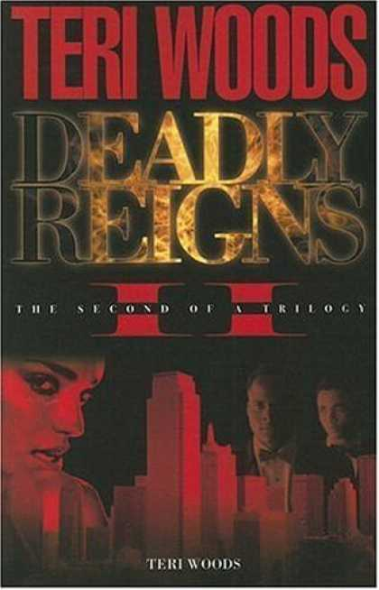 Bestsellers (2006) - Deadly Reigns II (Deadly Reigns) by Teri Woods