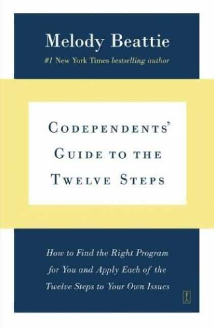 Bestsellers (2006) - Codependents' Guide to the Twelve Steps by Melody Beattie
