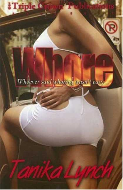 Bestsellers (2006) - Whore by Tanika Lynch