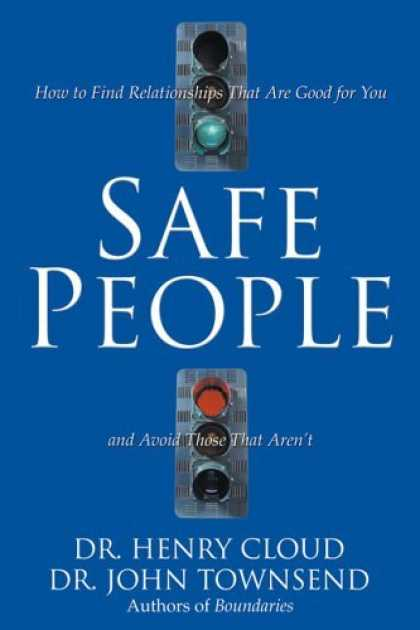 Bestsellers (2006) - Safe People by Dr. Henry Cloud