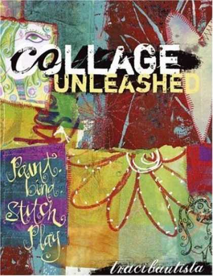 Bestsellers (2006) - Collage Unleashed by Traci Bautista