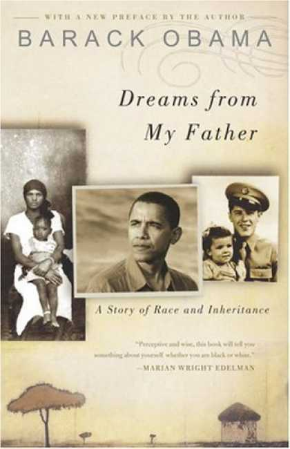 Bestsellers (2006) - Dreams from My Father: A Story of Race and Inheritance by Barack Obama