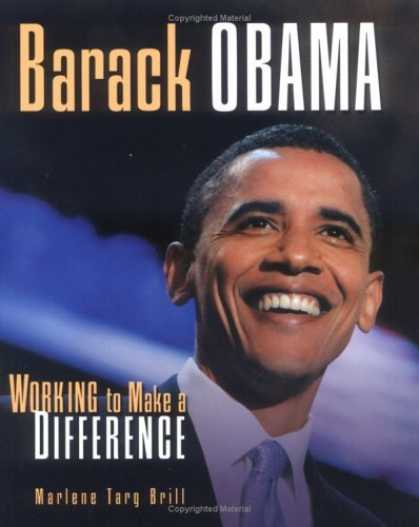 Bestsellers (2006) - Barack Obama: Working to Make a Difference (Gateway Biographies) by Marlene Targ