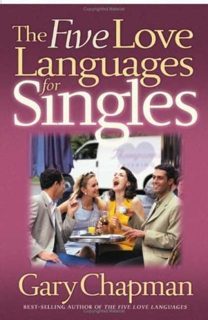 Bestsellers (2006) - The Five Love Languages for Singles (Chapman, Gary) by Gary Chapman