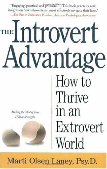 Bestsellers (2006) - The Introvert Advantage: How to Thrive in an Extrovert World by Marti Olsen Lane