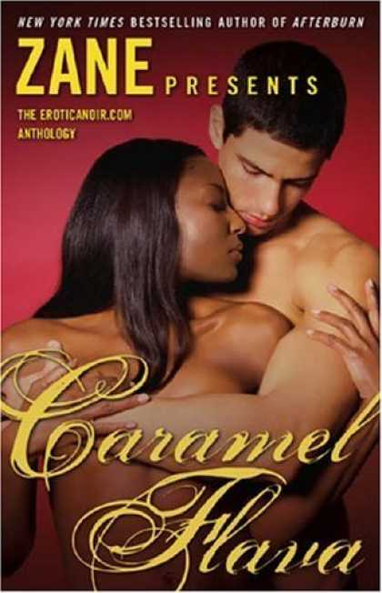Bestsellers (2006) - Caramel Flava: The Eroticanoir.com Anthology by