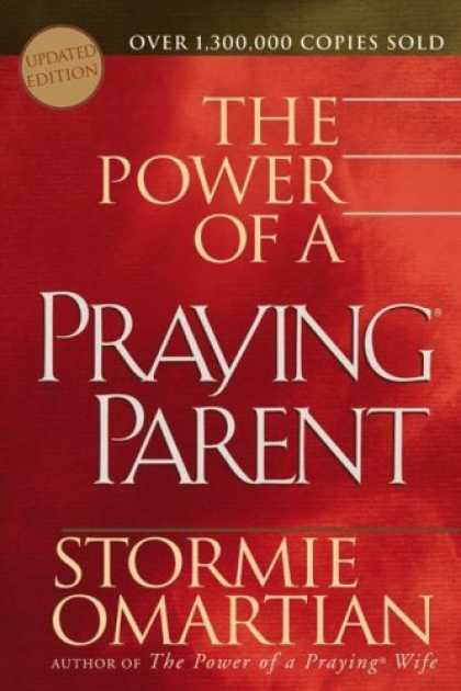 Bestsellers (2006) - The Power of a Praying® Parent (Omartian, Stormie) by Stormie Omartian