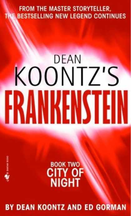 Bestsellers (2006) - City of Night (Dean Koontz's Frankenstein, Book 2) by Dean Koontz