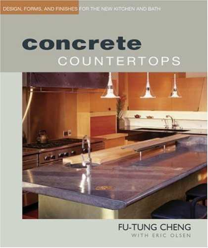 Bestsellers (2006) - Concrete Countertops: Design, Form, and Finishes for the New Kitchen and Bath by